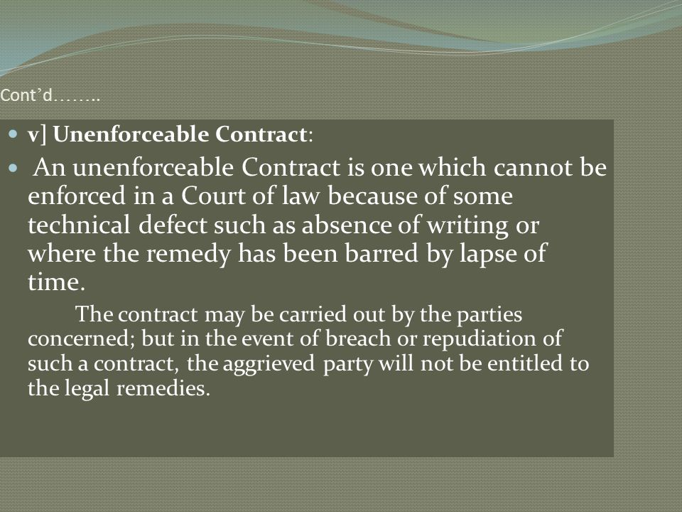 v] Unenforceable Contract: